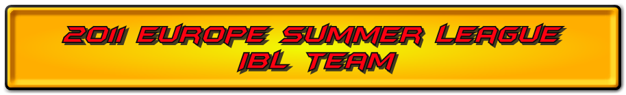 3rd Annual 2011 Europe Summer League IBL Team